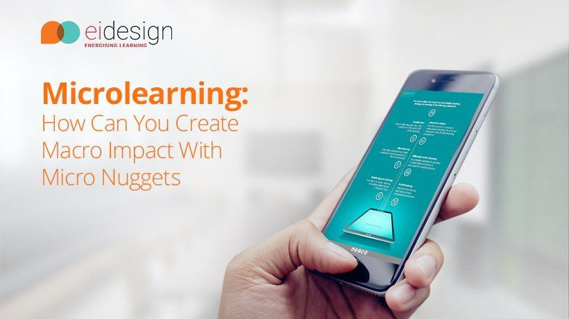 Free eBook: Microlearning – How Can You Create Macro Impact With Micro Nuggets