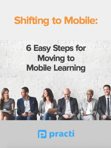 Shifting To Mobile: 6 Easy Steps For Moving To Mobile Learning