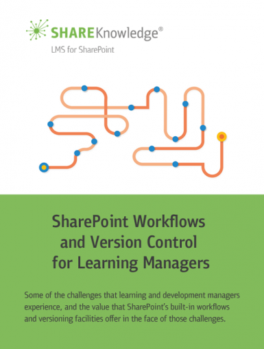 SharePoint Workflows And Version Control For Learning Managers