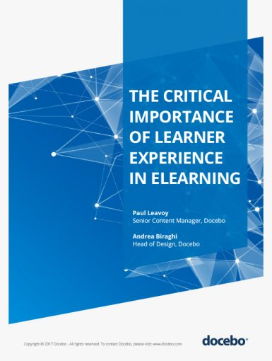 The Critical Importance Of Learner Experience In eLearning