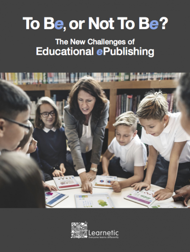 To Be, Or Not To Be? The New Challenges Of Educational ePublishing