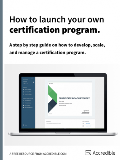 How To Launch Your Own Certification Program