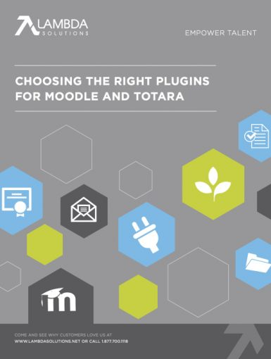 Choosing The Right Plugins For Moodle And Totara