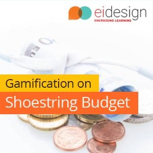 EI Design's Offer: Gamification On A Shoestring Budget