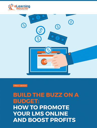 Build The Buzz On A Budget: How To Promote Your LMS Online And Boost Profits