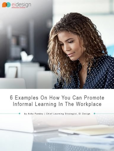 6 Examples On How You Can Promote Informal Learning In The Workplace