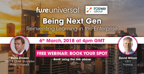 Fosway Group And Fuse Universal To Deliver Webinar On Next-Gen Learning