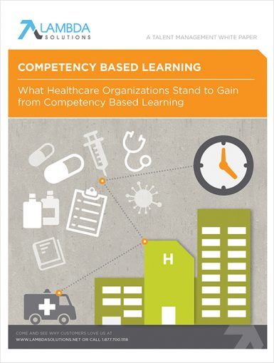 Competency Based Learning In Healthcare Organizations