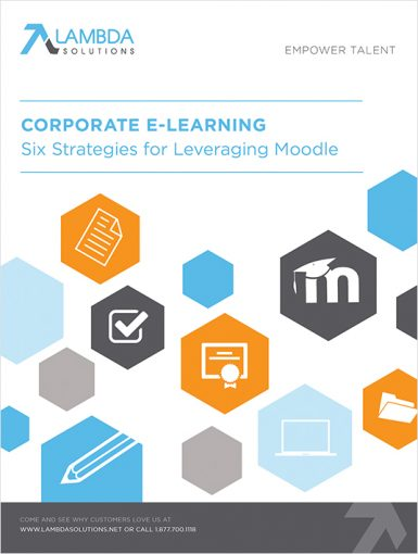 Corporate eLearning: Six Strategies For Leveraging Moodle