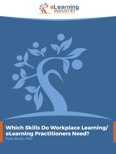 Which Skills Do Workplace Learning/ eLearning Practitioners Need?