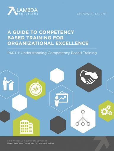 A Guide To Competency Based Training For Organizational Excellence - Part 1